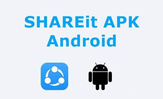 Download SHAREit APK For Android, PC & iOS